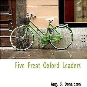 Five Freat Oxford Leaders