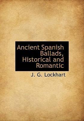 Ancient Spanish Ballads, Historical and Romantic