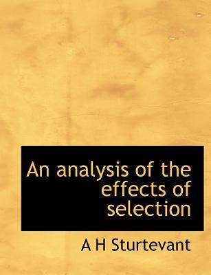 An Analysis of the Effects of Selection