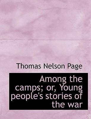 Among the Camps; Or, Young People's Stories of the War
