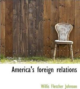America's Foreign Relations