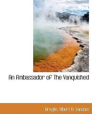 An Ambassador of the Vanquished