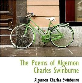The Poems of Algernon Charles Swinburne