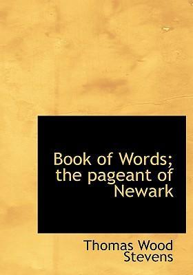 Book of Words; The Pageant of Newark