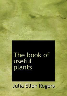 The Book of Useful Plants