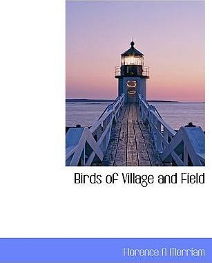 Birds of Village and Field