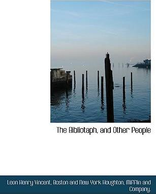 The Bibliotaph, and Other People