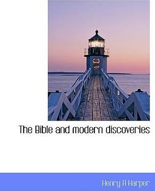 The Bible and Modern Discoveries