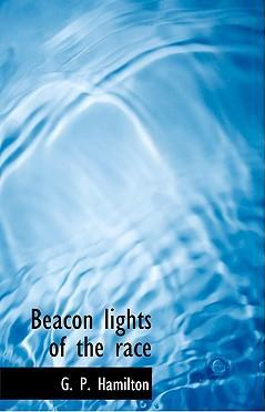 Beacon Lights of the Race