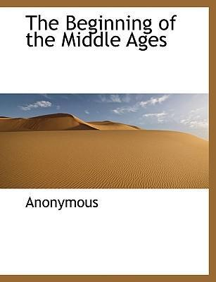 The Beginning of the Middle Ages