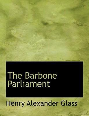 The Barbone Parliament