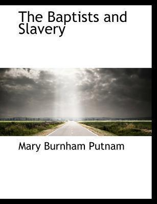 The Baptists and Slavery