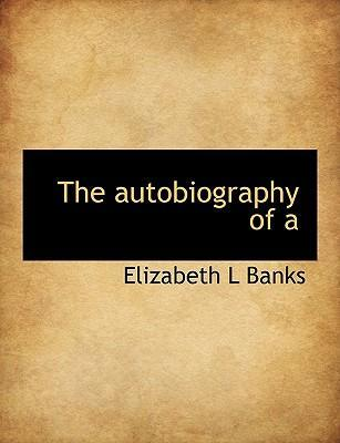 The Autobiography of a