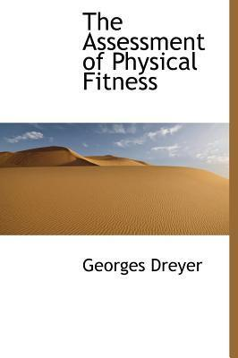 The Assessment of Physical Fitness