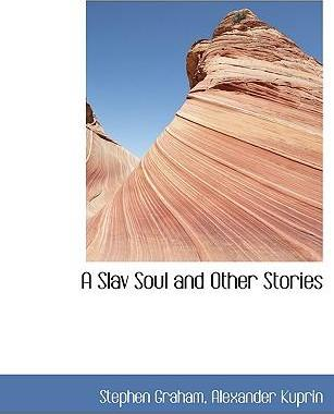 A Slav Soul and Other Stories