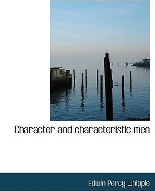 Character and Characteristic Men