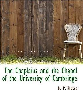 The Chaplains and the Chapel of the University of Cambridge
