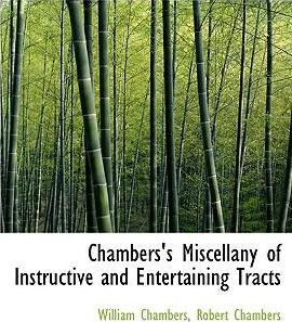Chambers's Miscellany of Instructive and Entertaining Tracts