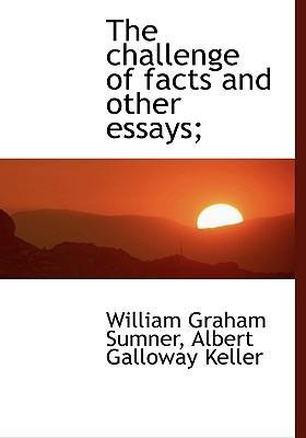 The Challenge of Facts and Other Essays;