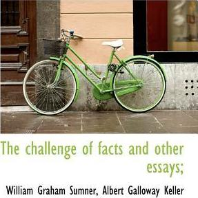 The Challenge of Facts and Other Essays