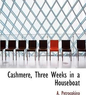 Cashmere, Three Weeks in a Houseboat