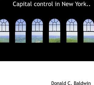 Capital Control in New York..