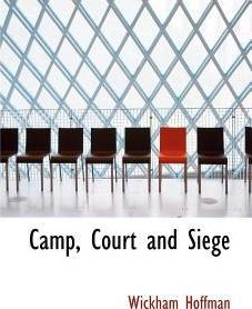 Camp, Court and Siege