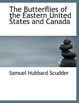 The Butterflies of the Eastern United States and Canada