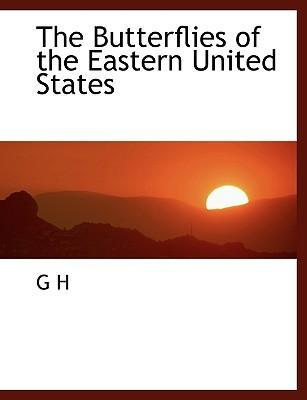 The Butterflies of the Eastern United States