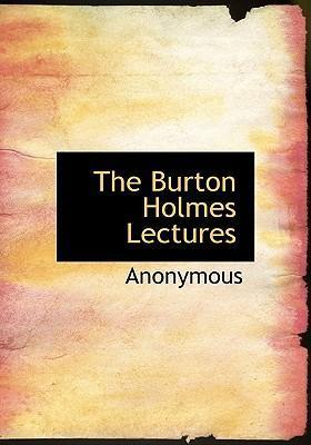 The Burton Holmes Lectures