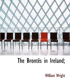 The Bront?'s in Ireland;