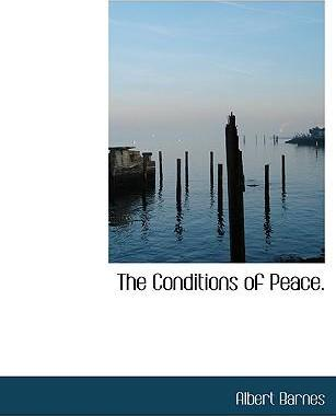 The Conditions of Peace.
