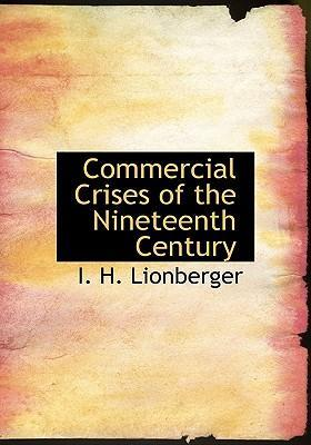 Commercial Crises of the Nineteenth Century