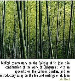Biblical Commentary on the Epistles of St. John