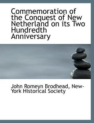 Commemoration of the Conquest of New Netherland on Its Two Hundredth Anniversary