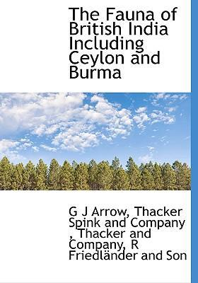 The Fauna of British India Including Ceylon and Burma