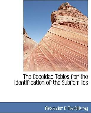 The Coccidae Tables for the Identification of the Subfamilies
