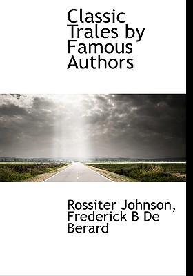 Classic Trales by Famous Authors