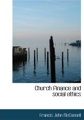 Church Finance and Social Ethics