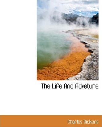 The Life and Adveture
