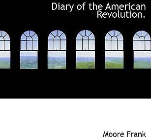 Diary of the American Revolution.