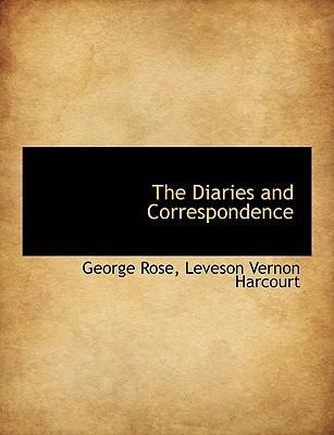 The Diaries and Correspondence
