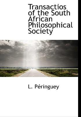 Transactios of the South African Philosophical Society