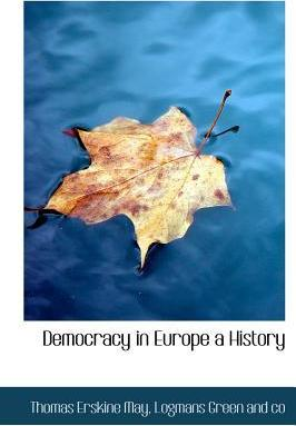 Democracy in Europe a History