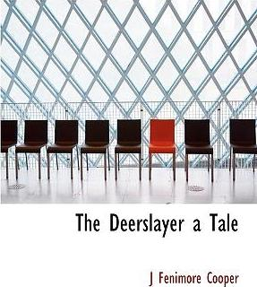 The Deerslayer a Tale