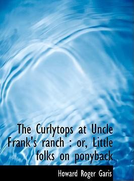 The Curlytops at Uncle Frank's Ranch