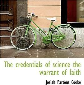 The Credentials of Science the Warrant of Faith