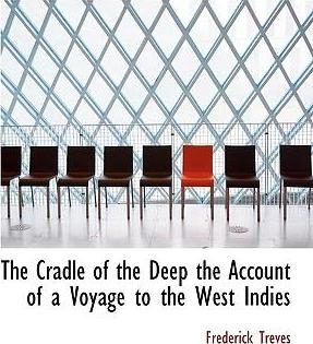 The Cradle of the Deep the Account of a Voyage to the West Indies