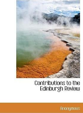 Contributions to the Edinburgh Review