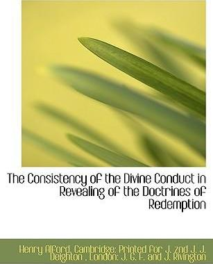 The Consistency of the Divine Conduct in Revealing of the Doctrines of Redemption
